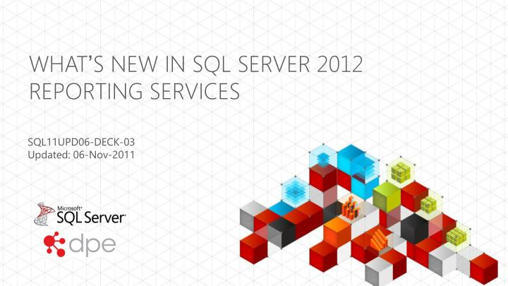 what s new in sql server 2012 reporting services