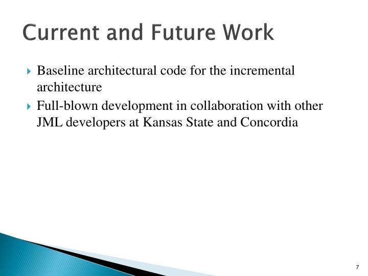 Current and Future Work