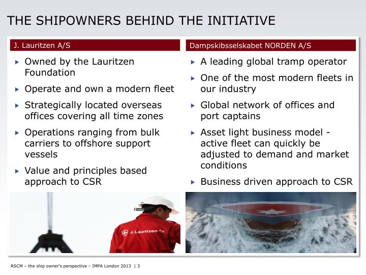 The shipowners behind the initiative