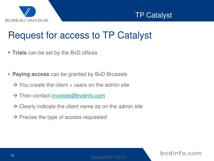 Request for access to TP Catalyst