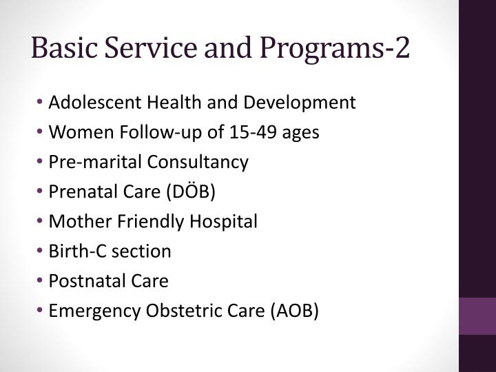 Basic Service and Programs
