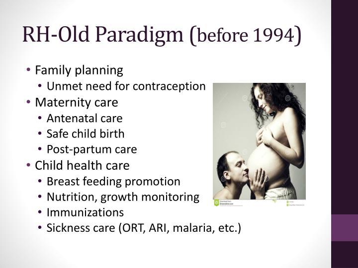 RH-Old Paradigm (
