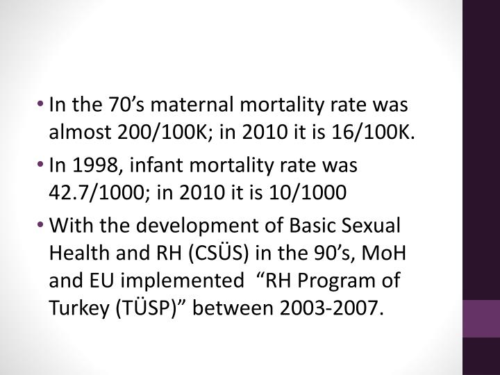 In the 70's maternal mortality