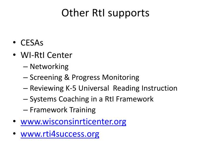 Other rti supports