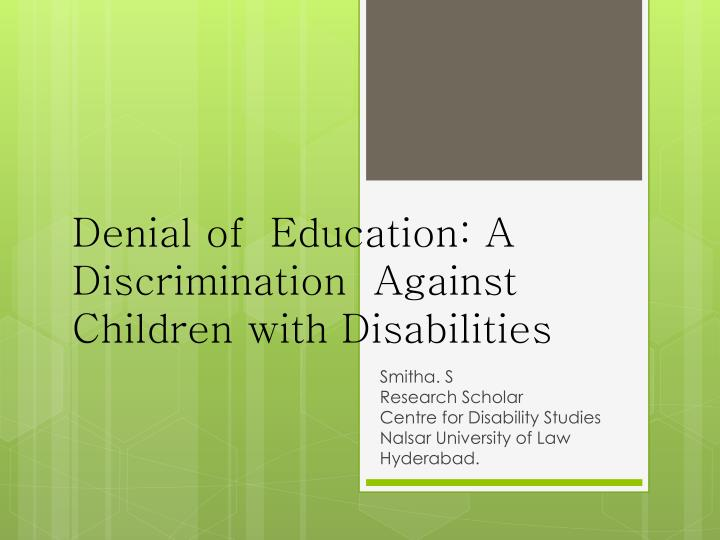 Denial of education a discrimination against children with disabilities