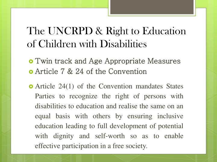 The UNCRPD & Right to Education of Children with Disabilities