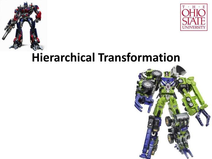 hierarchical transformation n.