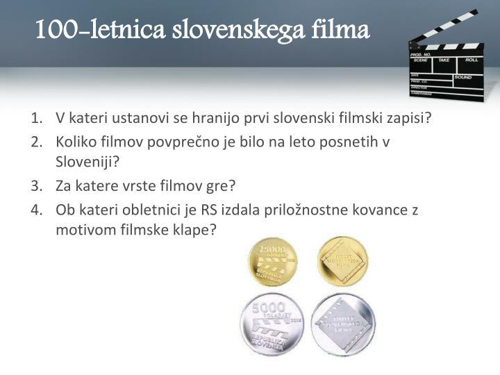 100-letnica slovenskega filma