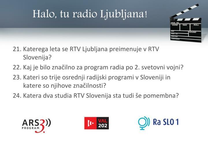 Halo, tu radio Ljubljana!