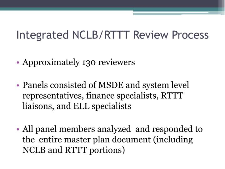 Integrated NCLB/RTTT Review Process