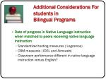 additional considerations for students in bilingual programs