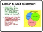 learner focused assessment