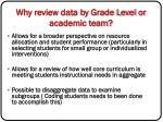 why review data by grade level or academic team