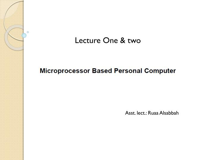 Lecture One & two