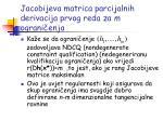 jacobijeva matrica parcijalnih derivacija prvog reda za m ograni enja1