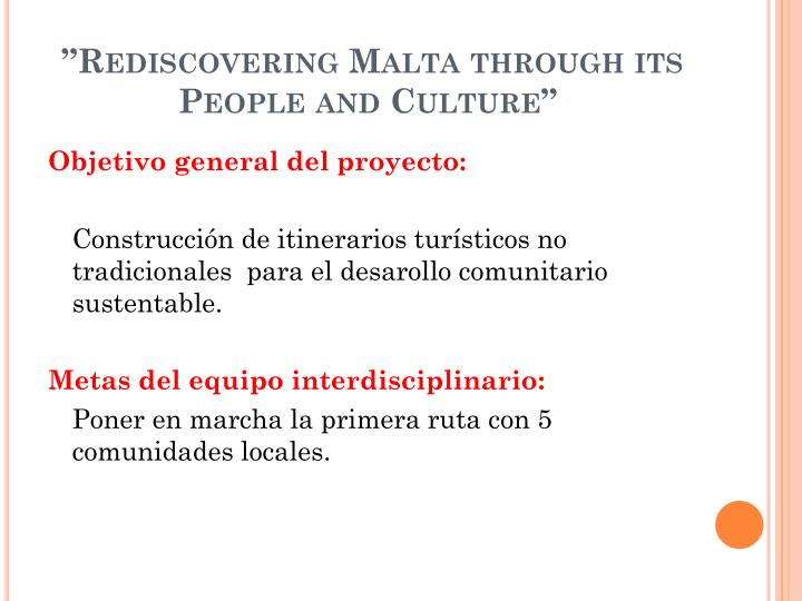 """""""Rediscovering Malta through its People and Culture"""""""