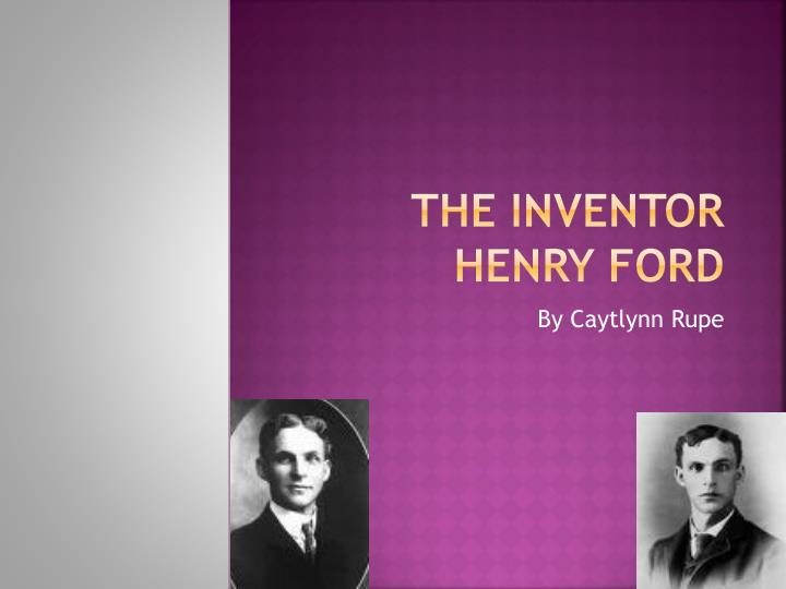 the inventor henry ford n.