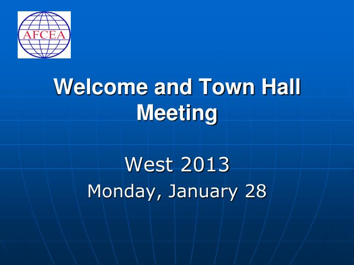 welcome and town hall meeting n.