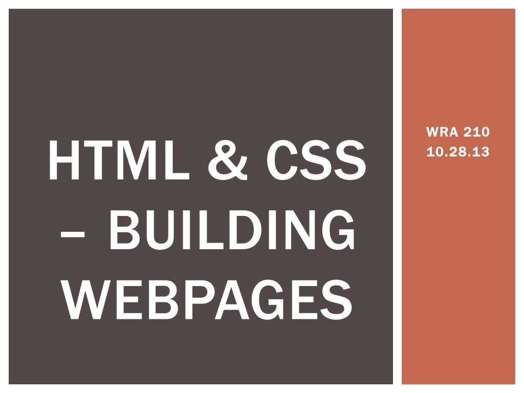 Ppt Html Css Building Webpages Powerpoint Presentation Free Download Id 6274123