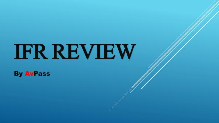 ifr review n.