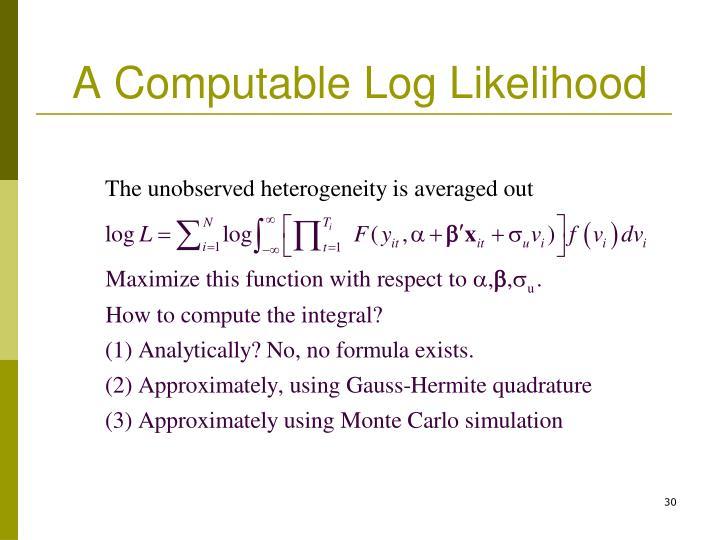 A Computable Log Likelihood