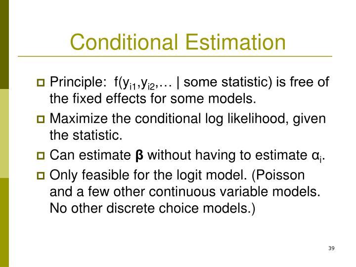 Conditional Estimation