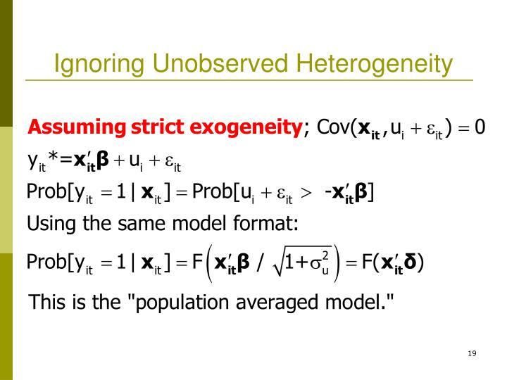 Ignoring Unobserved Heterogeneity