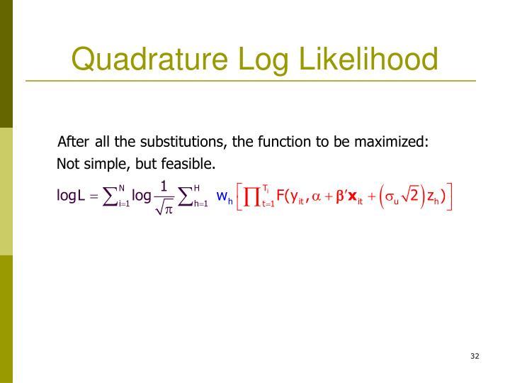 Quadrature Log Likelihood