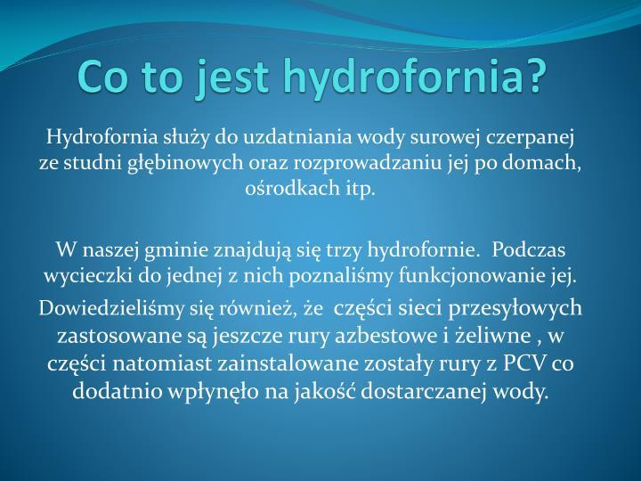 Co to jest hydrofornia?