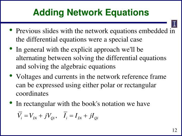 Adding Network Equations