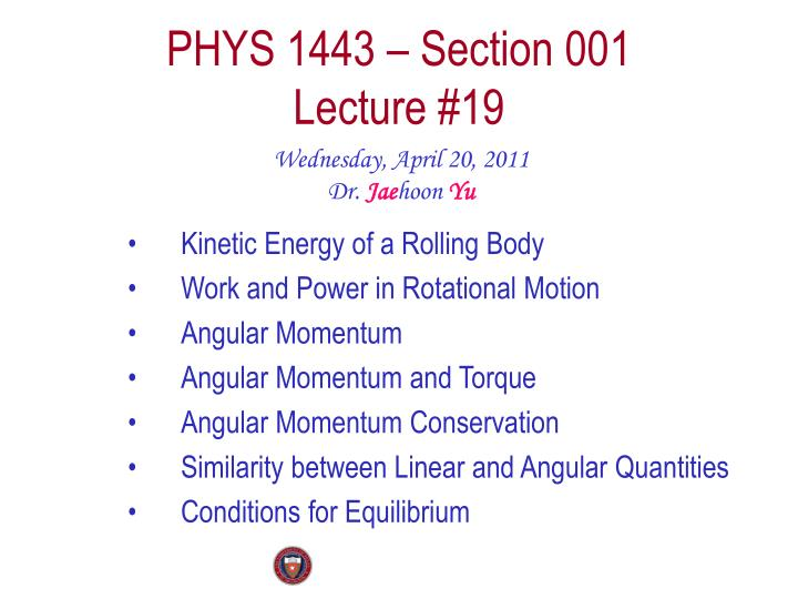 Phys 1443 section 001 lecture 19