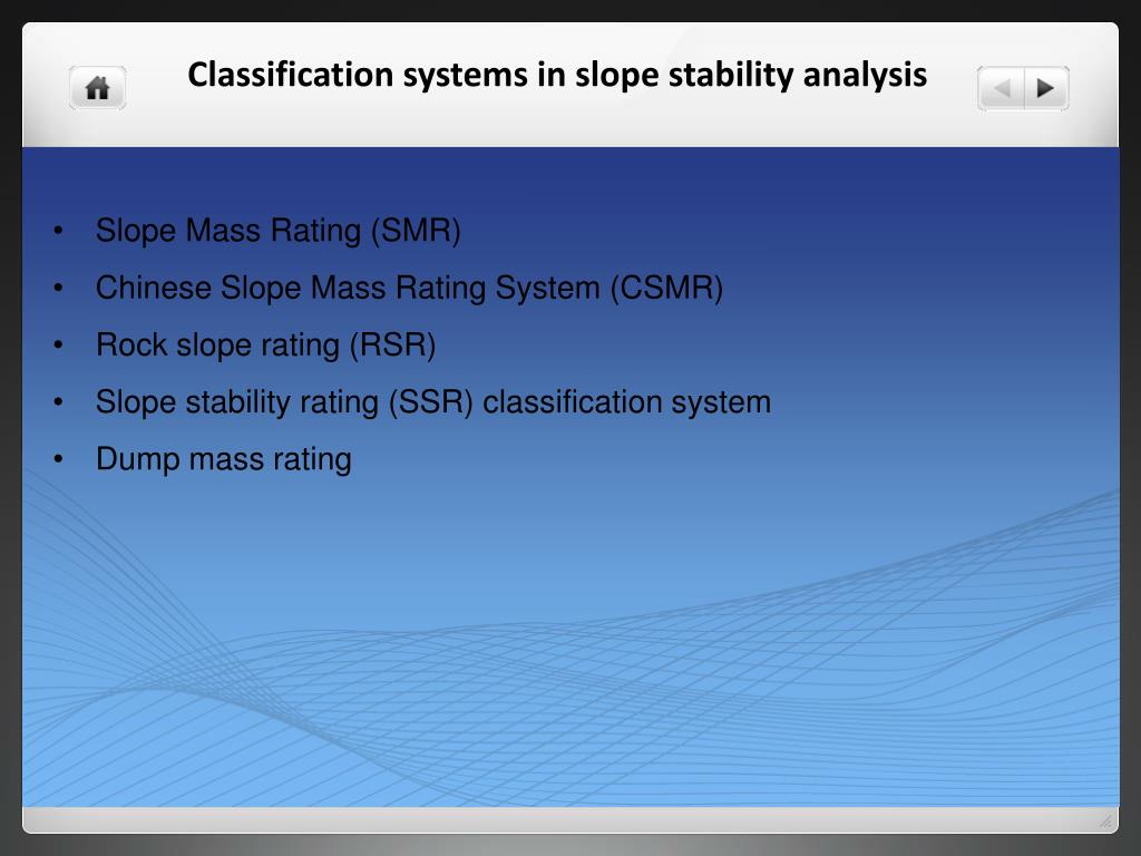 PPT - Classification systems in slope stability analysis PowerPoint