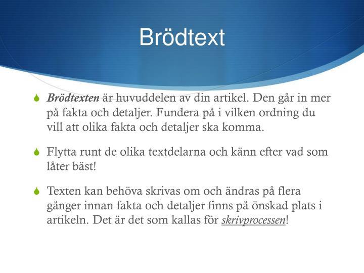 Brödtext