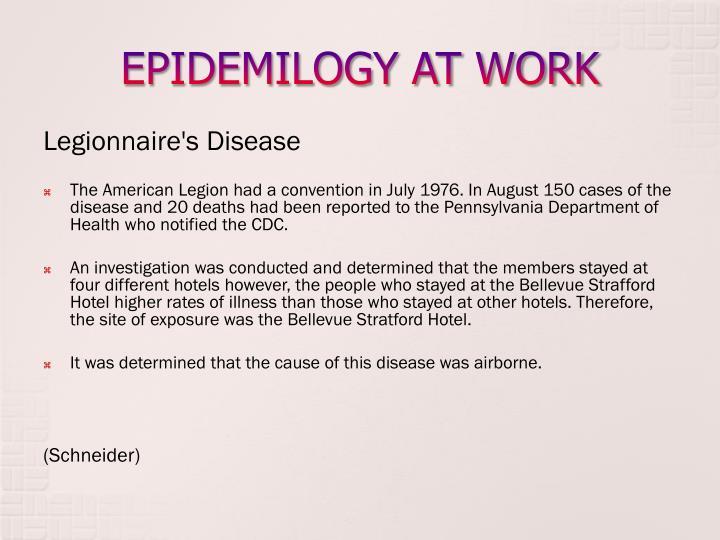 EPIDEMILOGY AT WORK