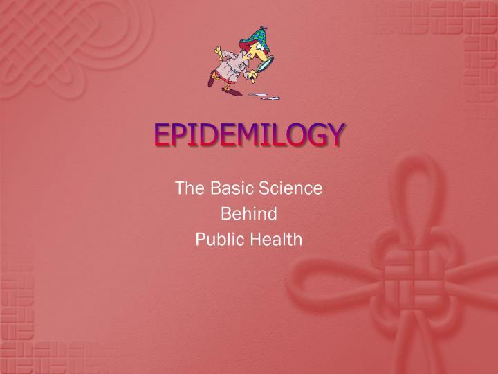 EPIDEMILOGY