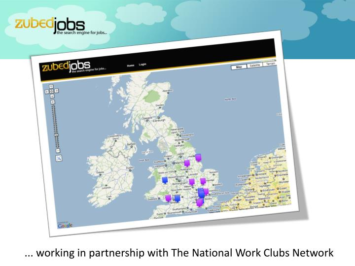 ... working in partnership with The National Work Clubs Network