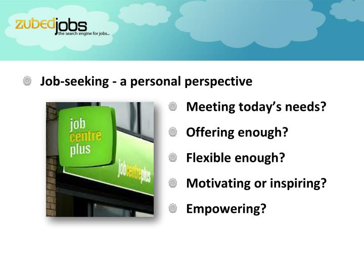 Job-seeking - a personal perspective