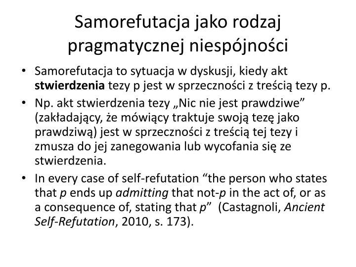 Samorefutacja jako rodzaj pragmatycznej niespójności