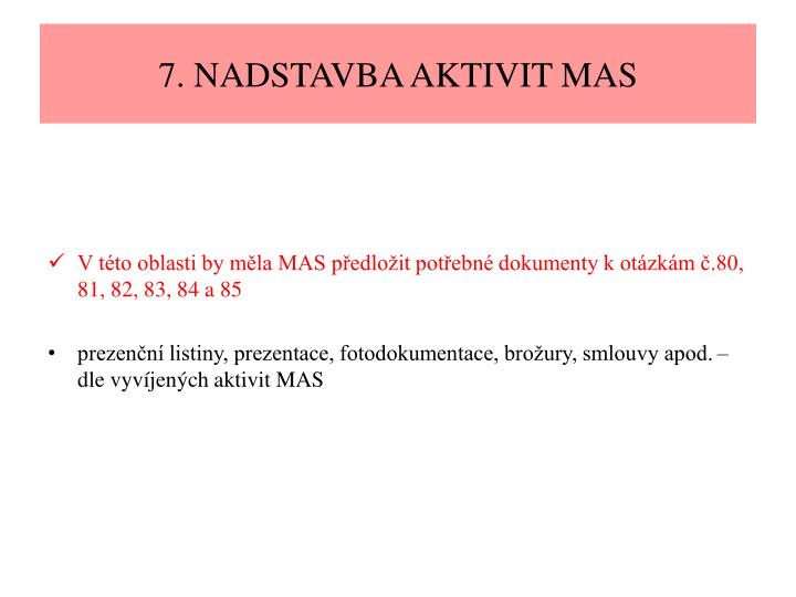 7. NADSTAVBA AKTIVIT MAS