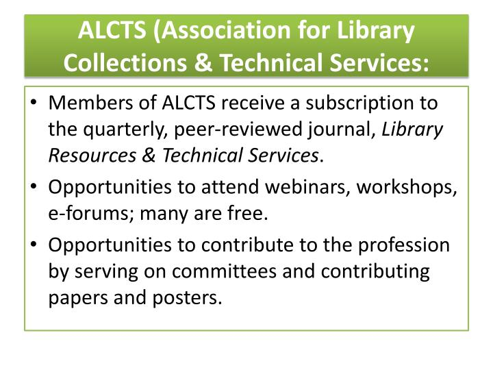 ALCTS (Association for Library Collections & Technical Services:
