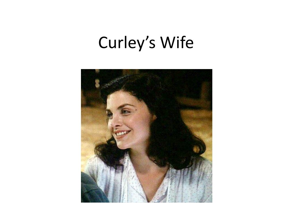 curley and curleys wife relationship