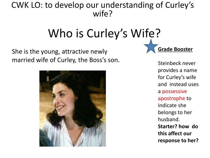 why did curleys wife marry curley