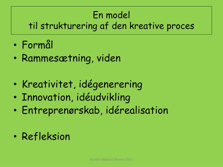 En model til strukturering af den kreative proces