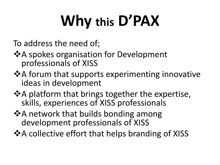 Why this d pax