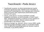 twardowski pada deszcz
