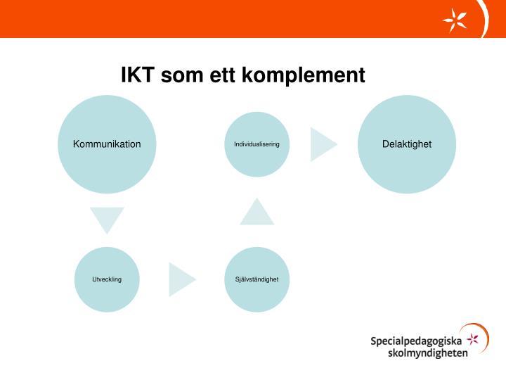 IKT som ett komplement