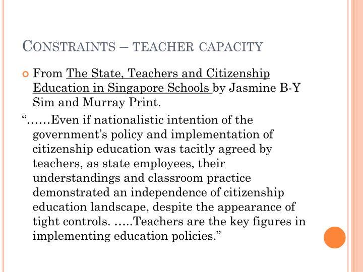 Constraints – teacher capacity