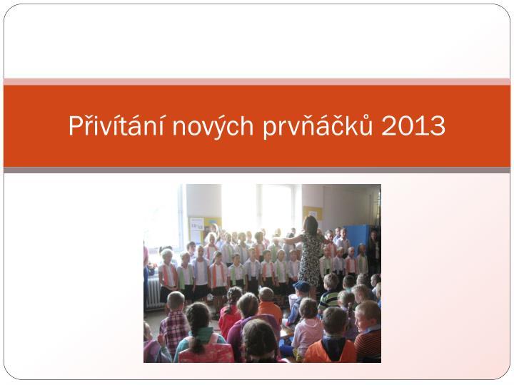 Přivítání nových prvňáčků 2013