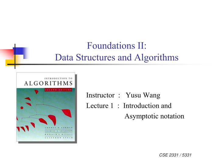 Foundations ii data structures and algorithms