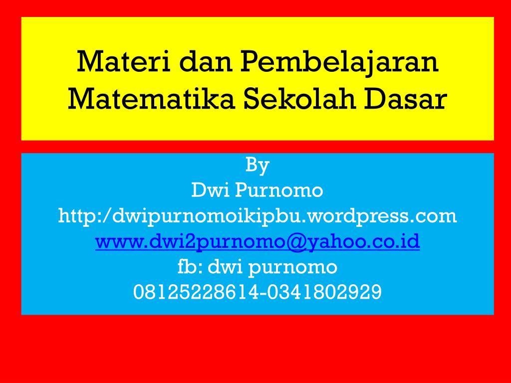 Ppt Materi Dan Pembelajaran Matematika Sekolah Dasar